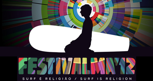 Festivalma'12: Surf é Religião