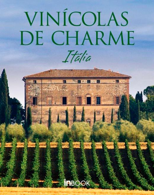 O Livro Vinícolas de Charme de Cláudio Schleder