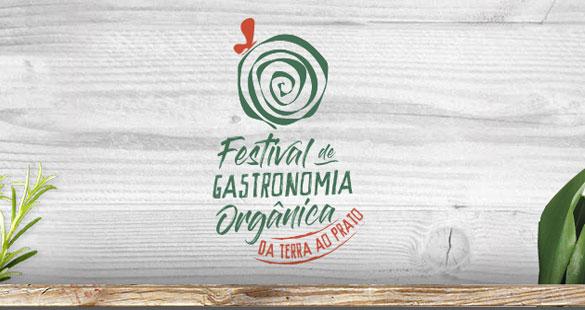 Da Terra ao Prato :: Festival de Gastronomia Orgânica