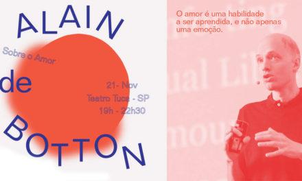 Evento Especial com filósofo Alain de Botton sobre o Amor