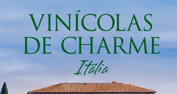 Vinícolas de Charme Capítulo III