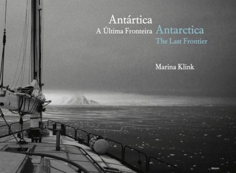 Antártica - A última fronteira