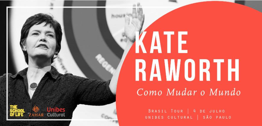 Como Mudar o Mundo – Evento Especial com Kate Raworth
