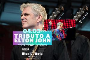 Blue Note SP apresenta Tributo a Elton John com Mark Lambert